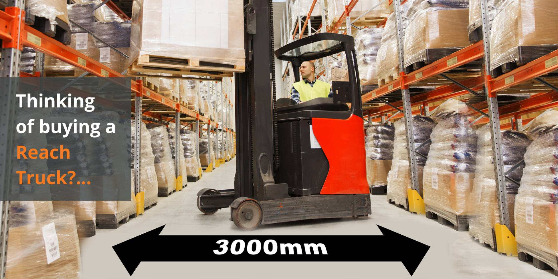 Thinking of buying a Reach Truck